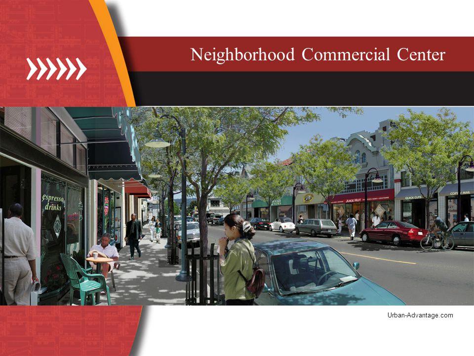 Neighborhood Commercial Center Urban-Advantage.com