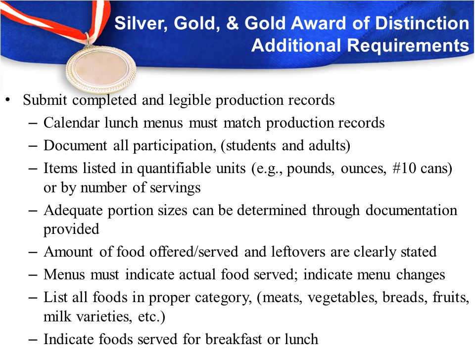 HUSSC Monetary Incentives AwardBronzeSilverGoldGold Award of Distinction Federal Incentive $500$1,000$1,500$2,000 State Incentive $1,500$3,000$4,500$6,000 Total Incentive $2,000$4,000$6,000$8,000 Awarded schools are eligible to receive the following incentives:
