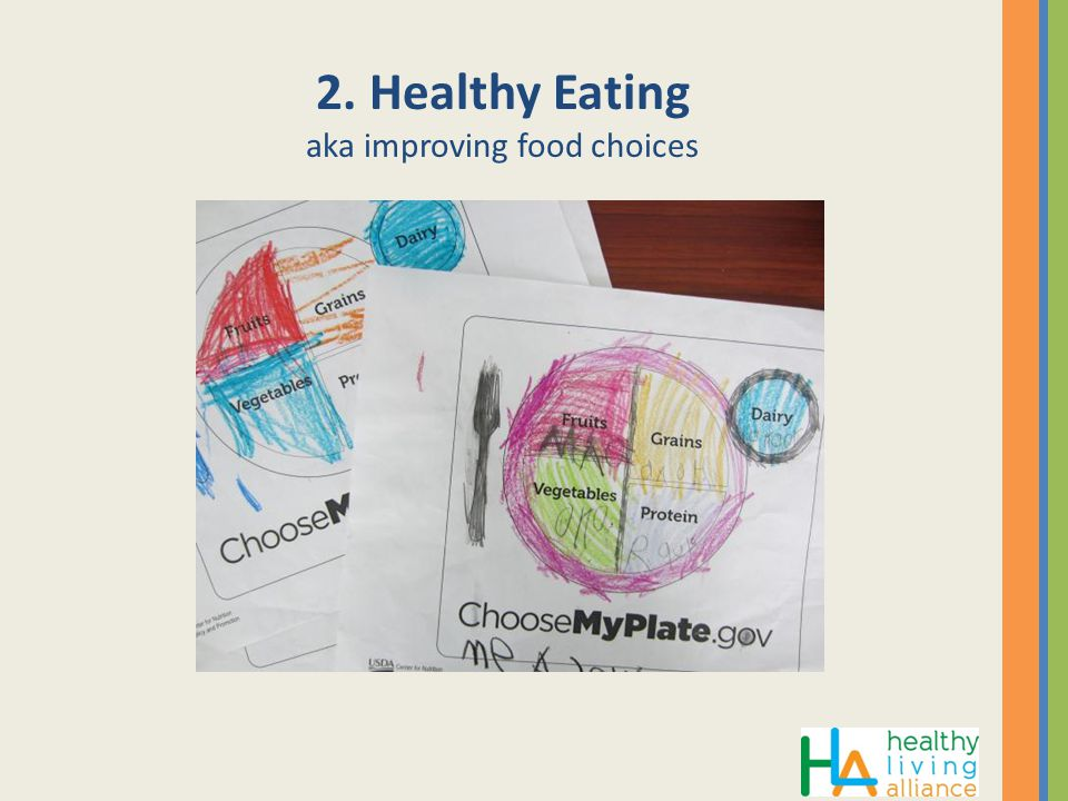 2. Healthy Eating aka improving food choices