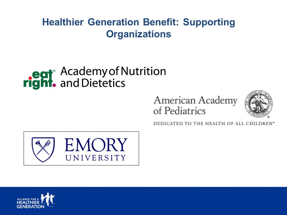 Healthier Generation Benefit: Supporting Organizations