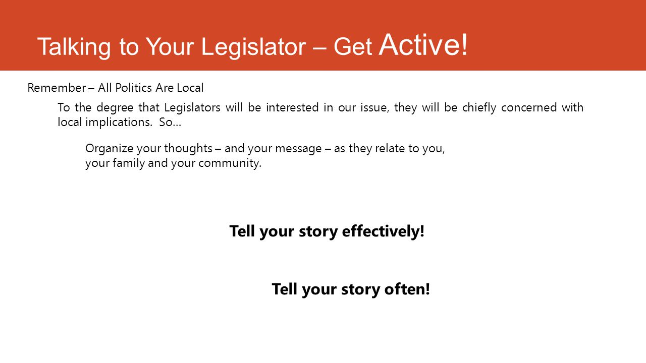 Talking to Your Legislator – Get Active.