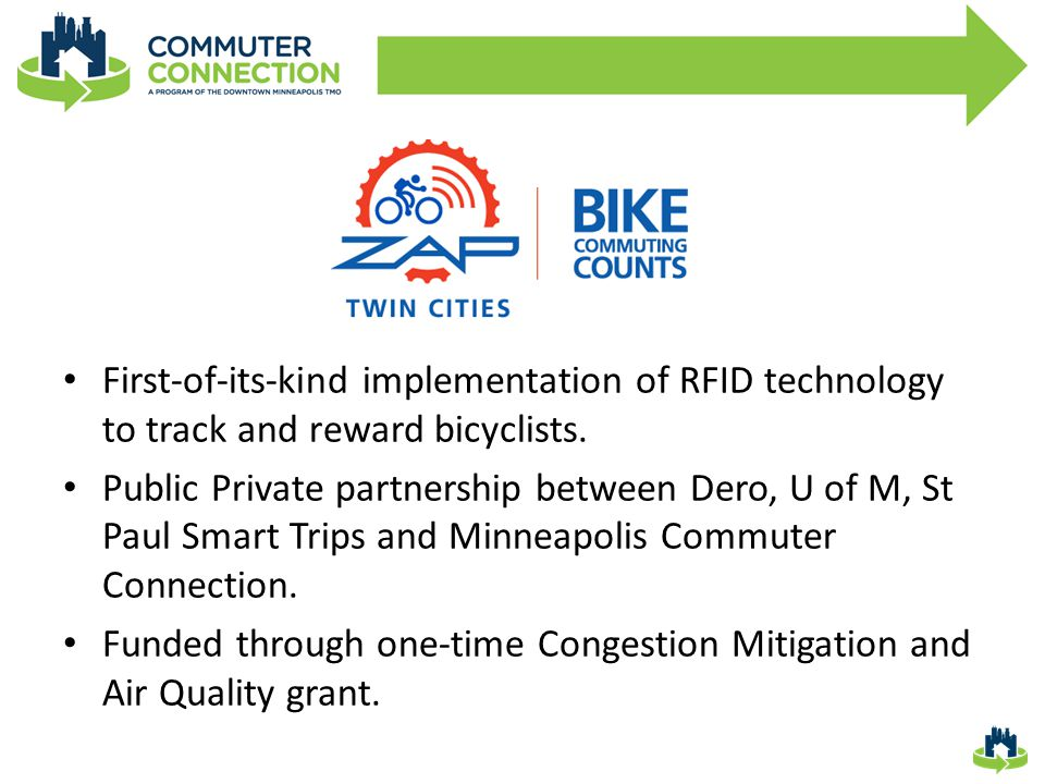 First-of-its-kind implementation of RFID technology to track and reward bicyclists.