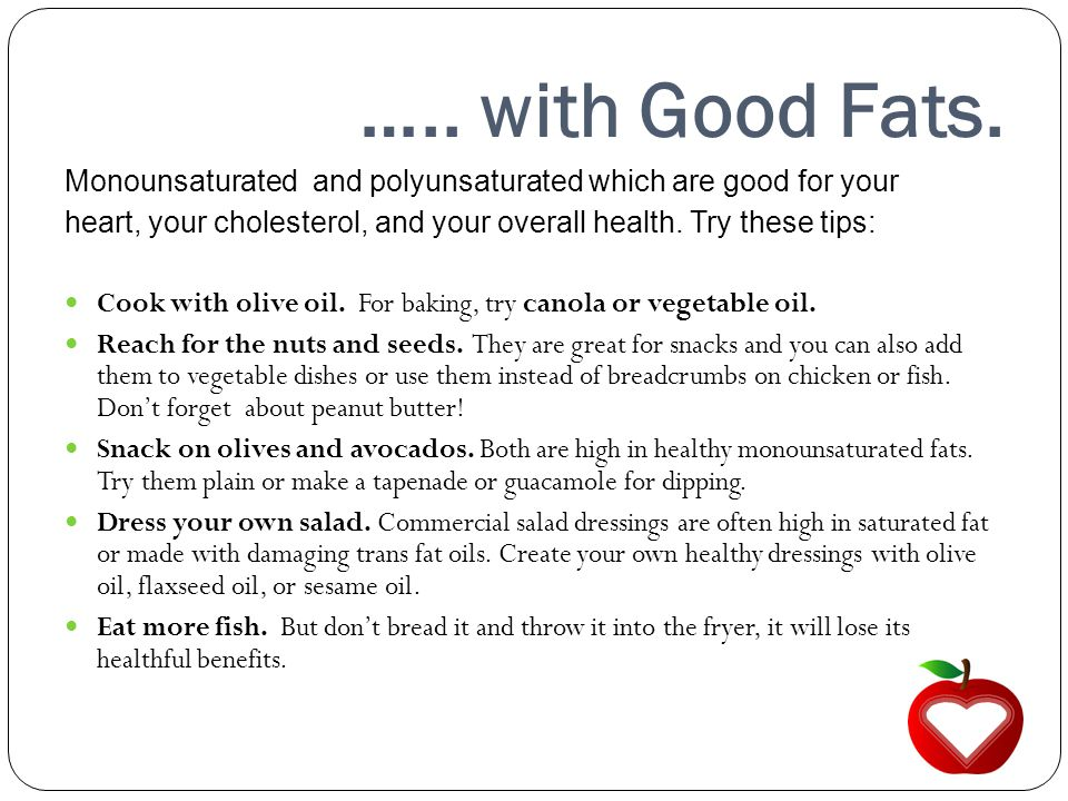 ….. with Good Fats.