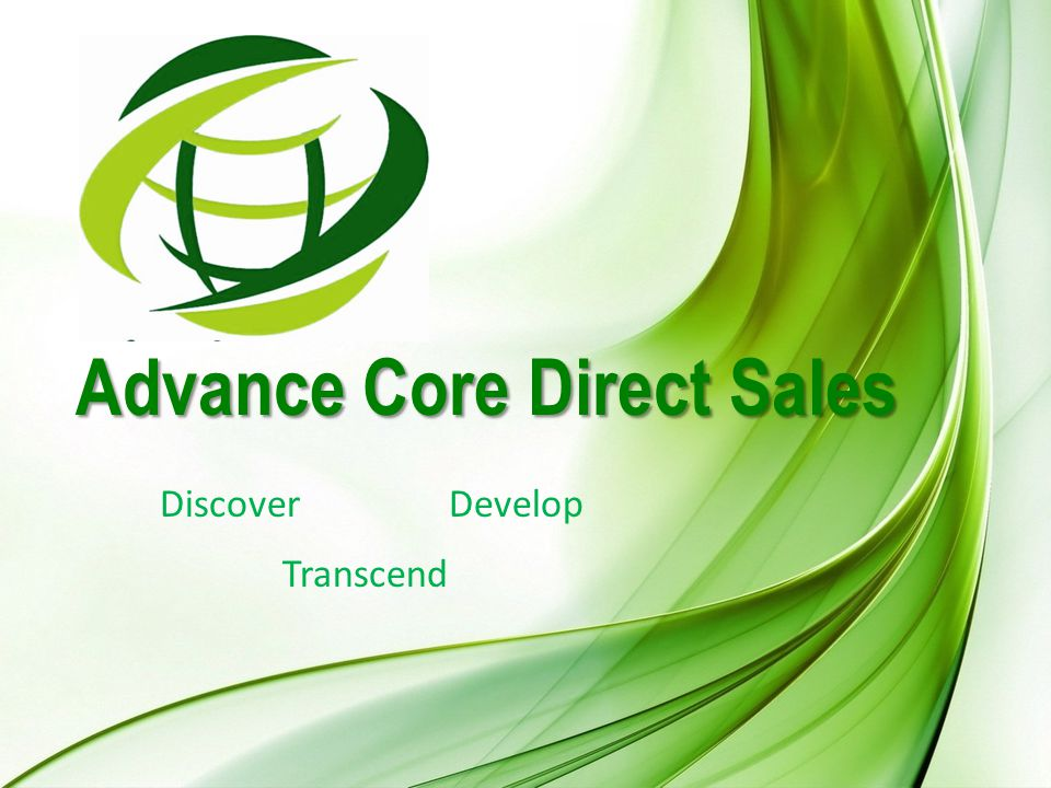 Advance Core Direct Sales DiscoverDevelop Transcend