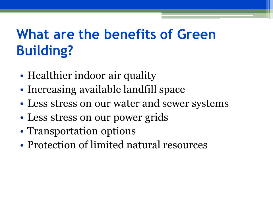 What are the benefits of Green Building.