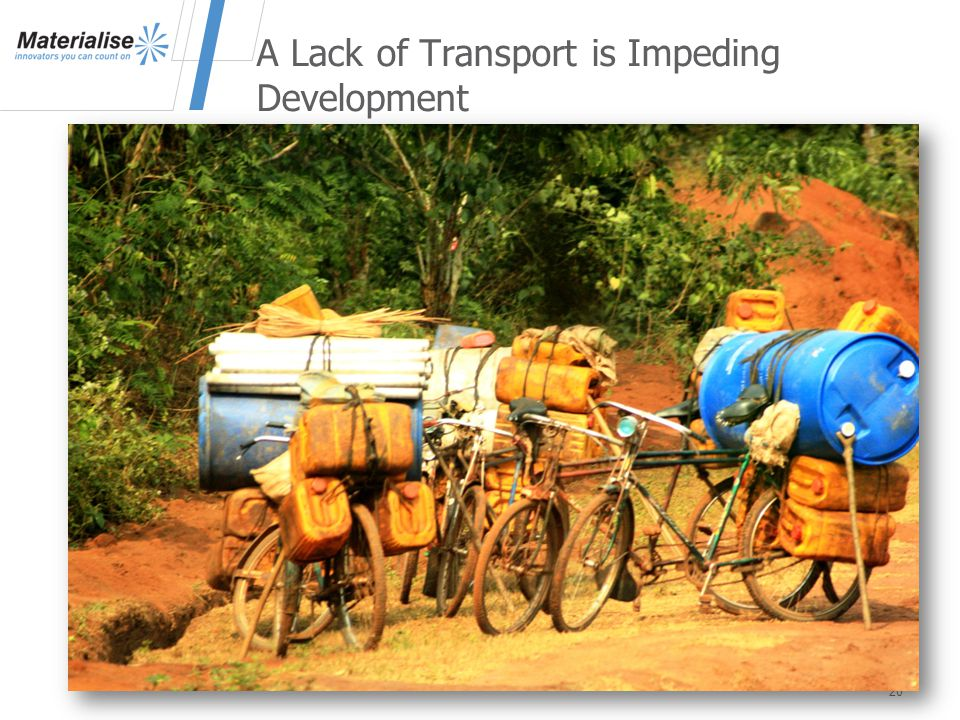 A Lack of Transport is Impeding Development 20