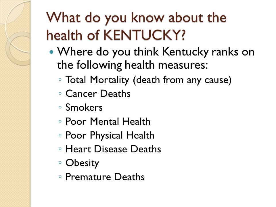 Kentucky Institute of Medicine Simple Recommendations: ◦ Don't smoke.