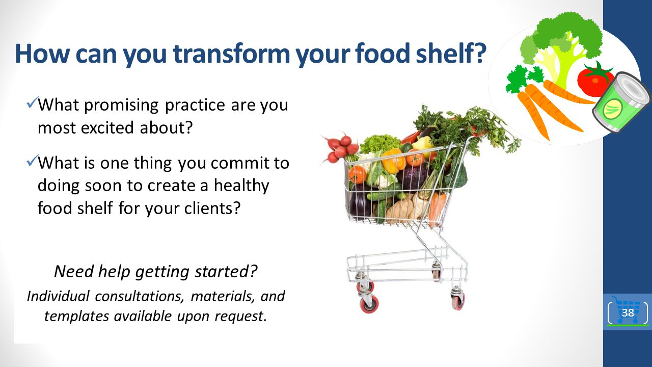 How can you transform your food shelf.What promising practice are you most excited about.