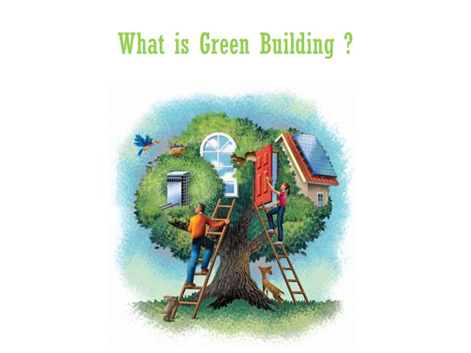 What is Green Building ?