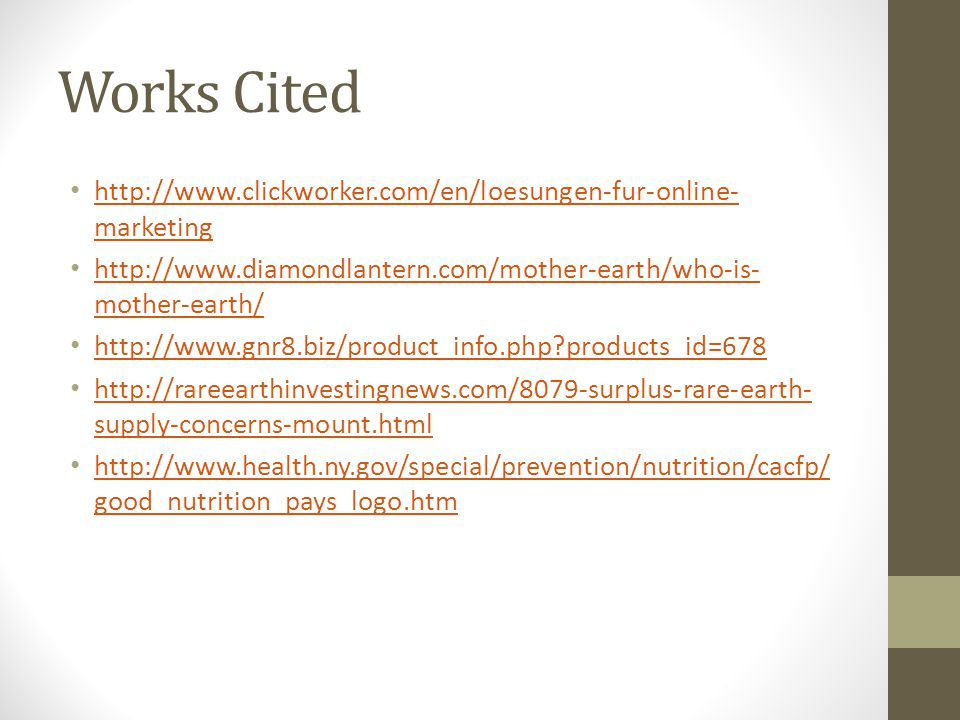 Works Cited http://www.clickworker.com/en/loesungen-fur-online- marketing http://www.clickworker.com/en/loesungen-fur-online- marketing http://www.dia