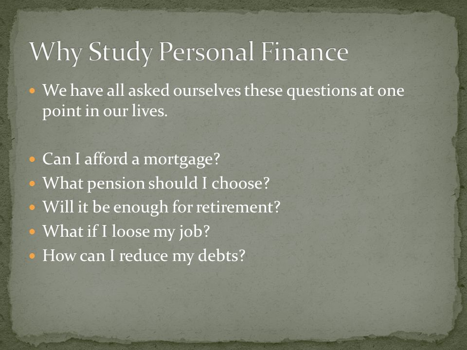 We have all asked ourselves these questions at one point in our lives. Can I afford a mortgage? What pension should I choose? Will it be enough for re