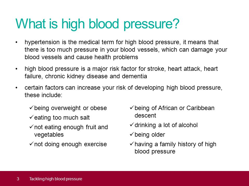 What is high blood pressure? 3Tackling high blood pressure hypertension is the medical term for high blood pressure, it means that there is too much p