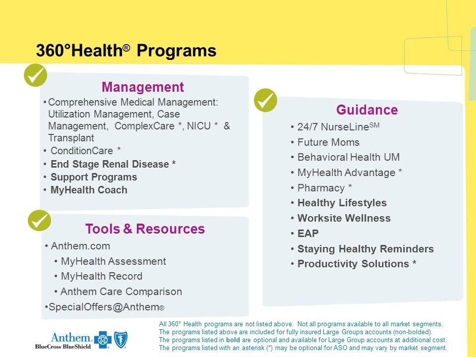 Management Comprehensive Medical Management: Utilization Management, Case Management, ComplexCare *, NICU * & Transplant ConditionCare * End Stage Ren