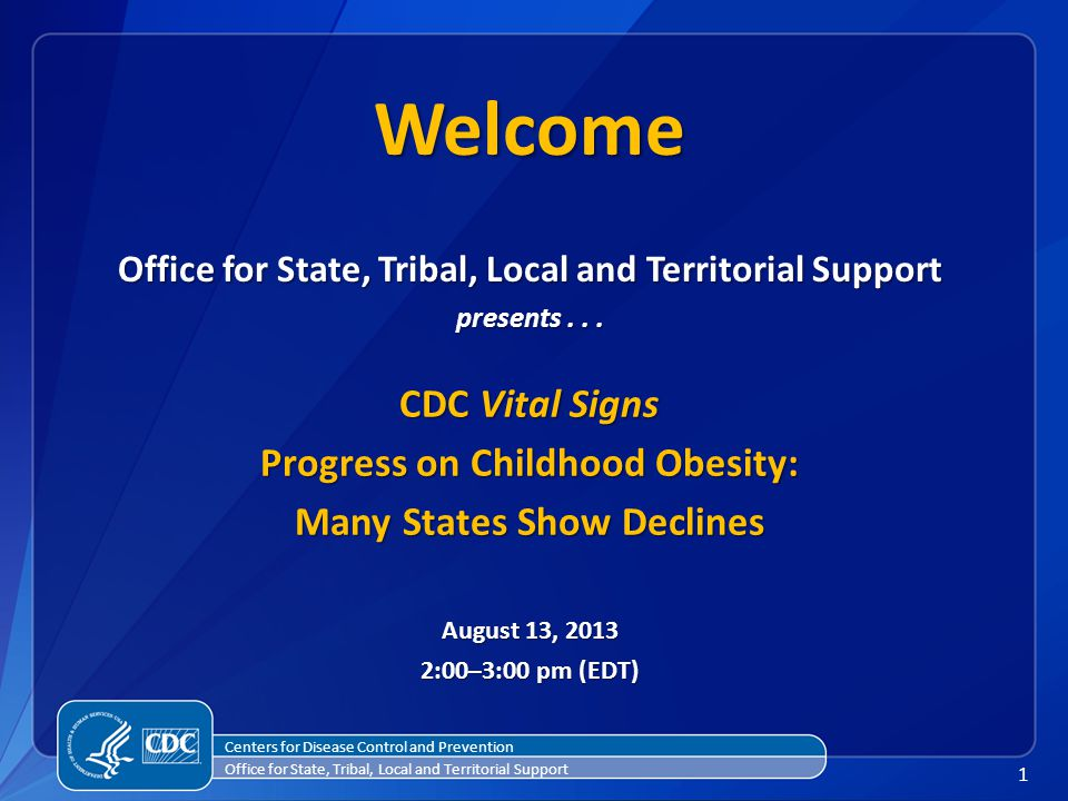 1 Office for State, Tribal, Local and Territorial Support presents...