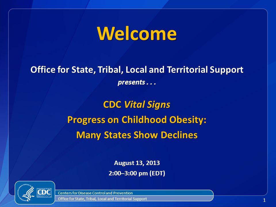 2 Agenda 2:00 pm Welcome & Introductions Richard Schieber, MD Coordinator, CDC Vital Signs Program, CDC 2:04 pm PresentationsLieutenant Commander Ashleigh L.