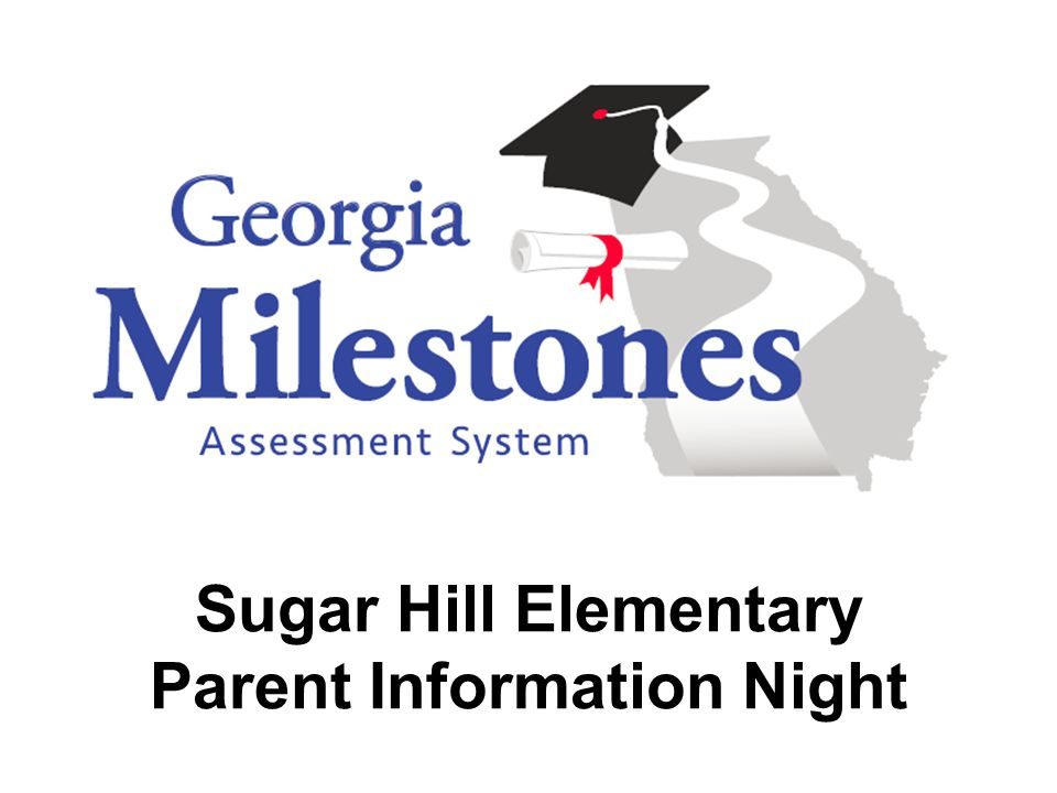 Sugar Hill Elementary Parent Information Night