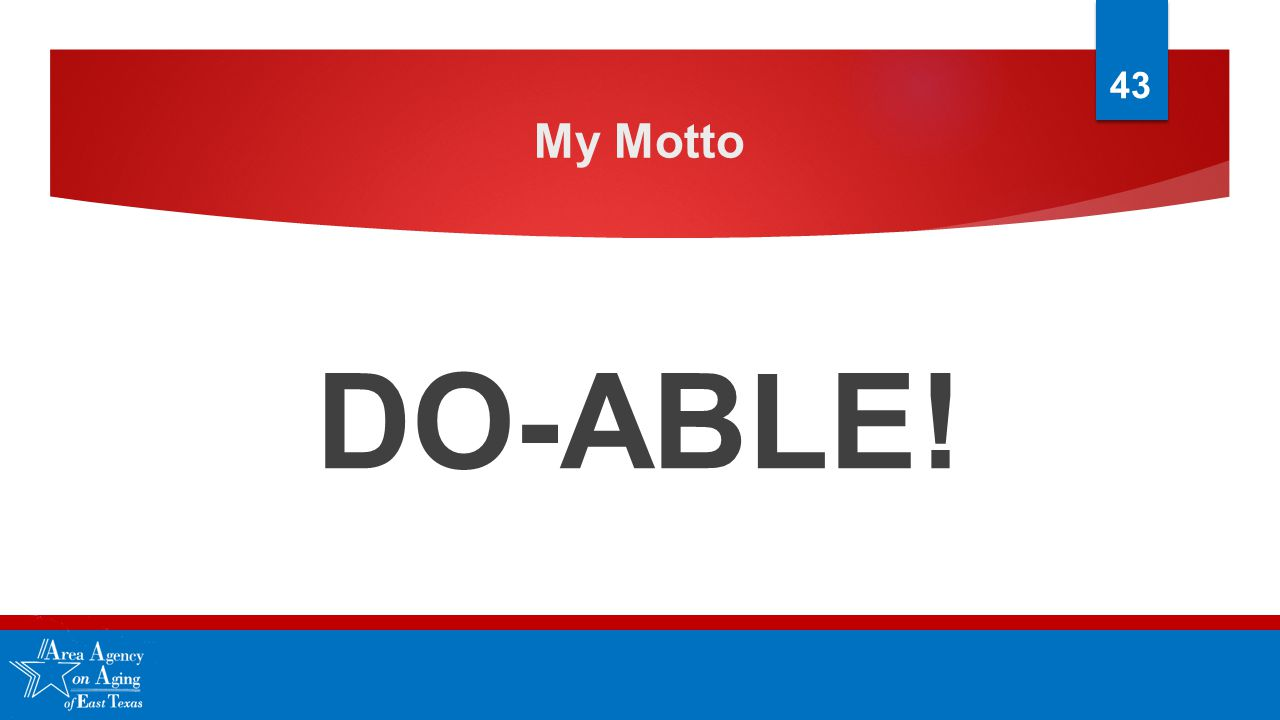 My Motto DO-ABLE! 43