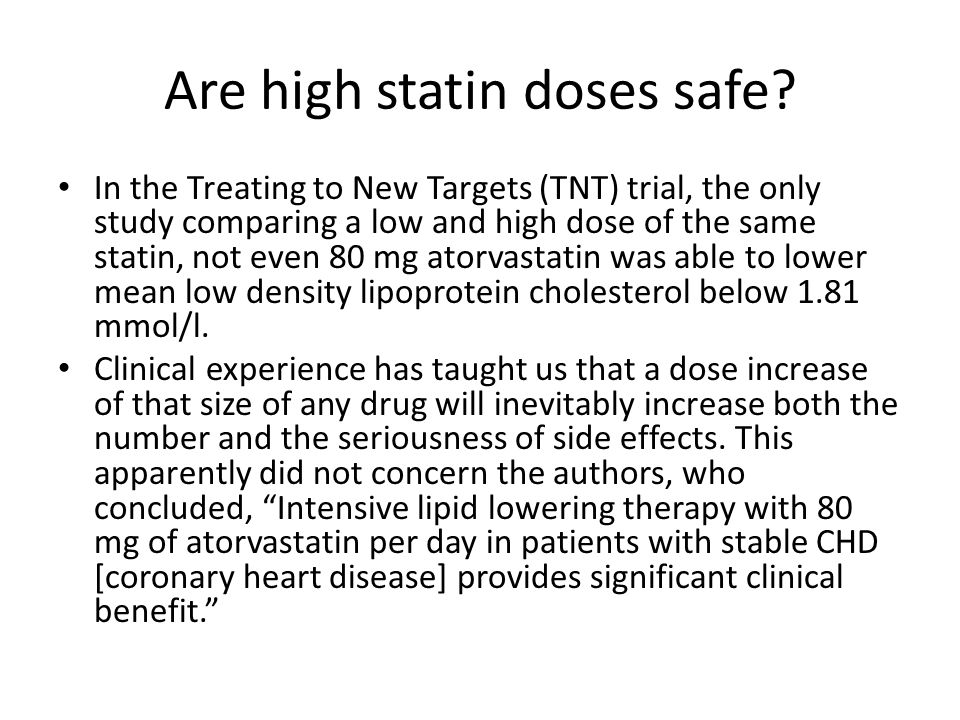 Are high statin doses safe.