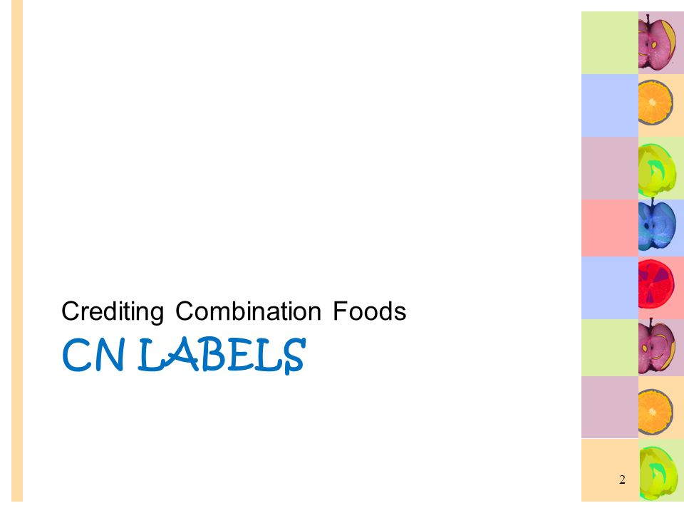 Commercially Prepared Combination Items What are they.