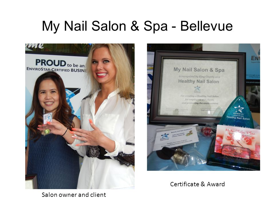 My Nail Salon & Spa - Bellevue Salon owner and client Certificate & Award