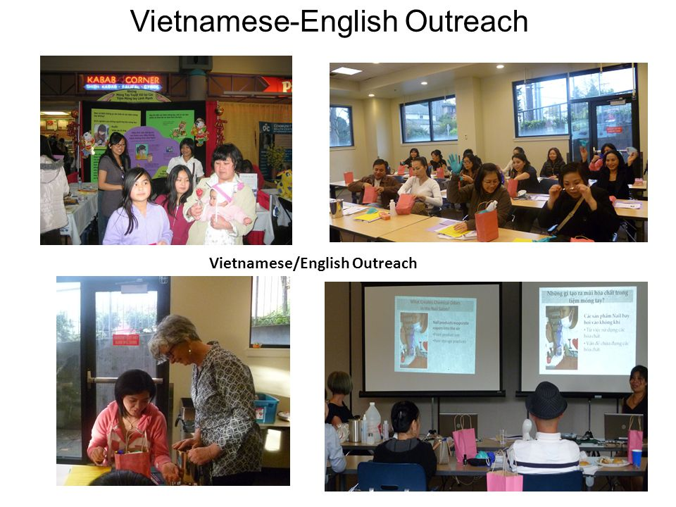 Vietnamese-English Outreach Community Out reach Tet Festival Vietnamese/English Outreach