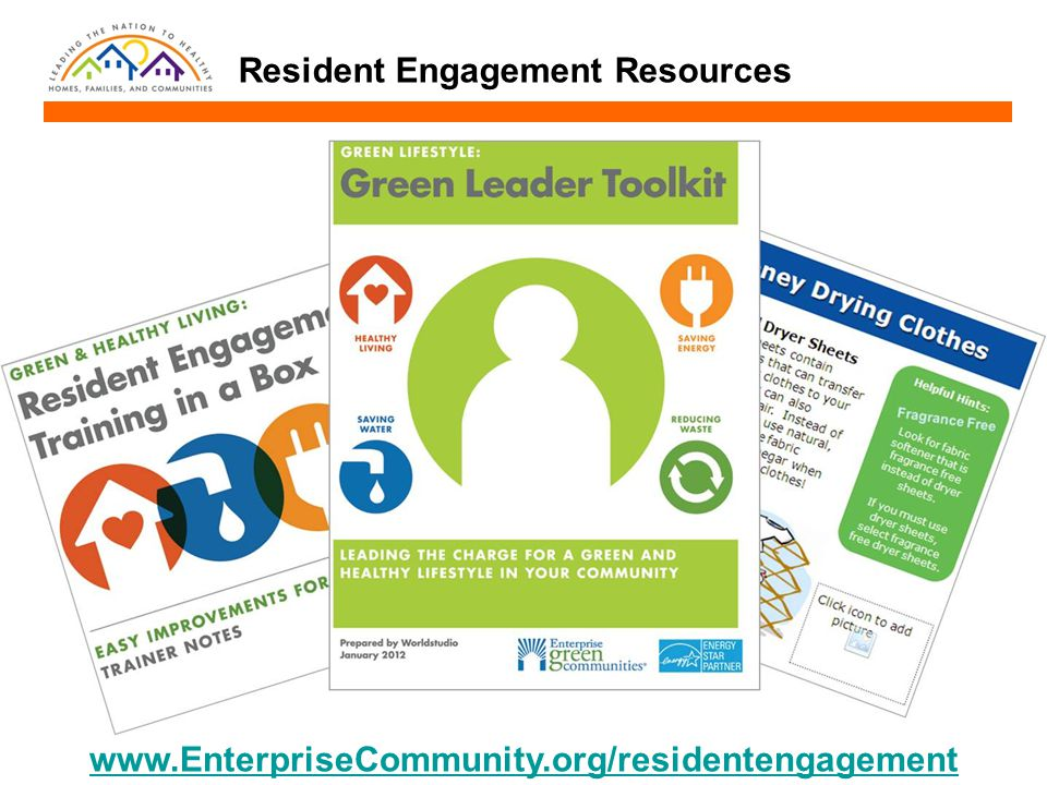 www.EnterpriseCommunity.org/residentengagement Resident Engagement Resources