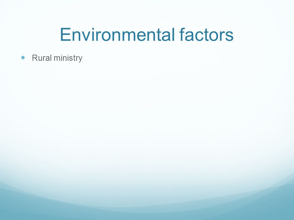 Environmental factors Rural ministry