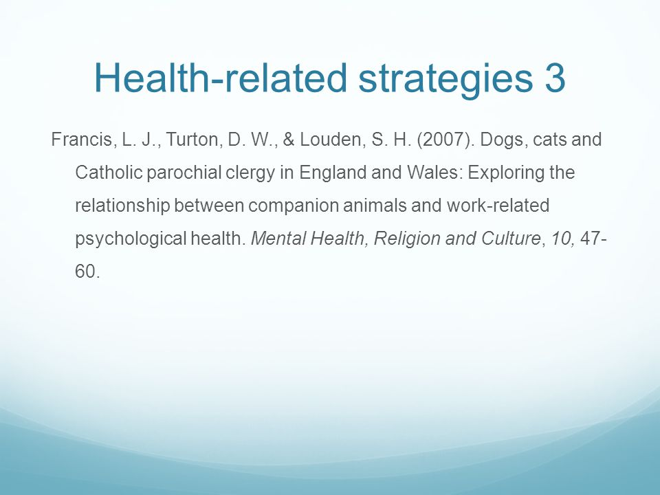 Health-related strategies 3 Francis, L. J., Turton, D.