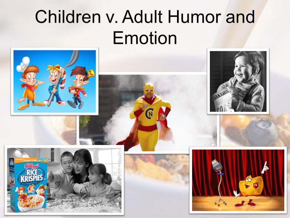 Children v. Adult Humor and Emotion