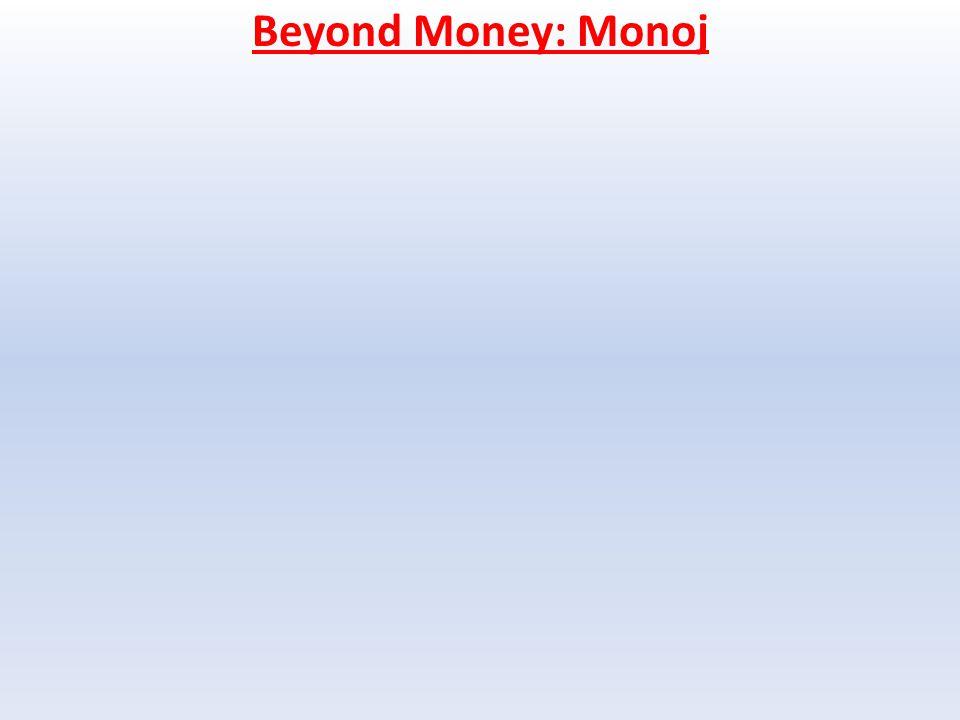 Beyond Money: Monoj