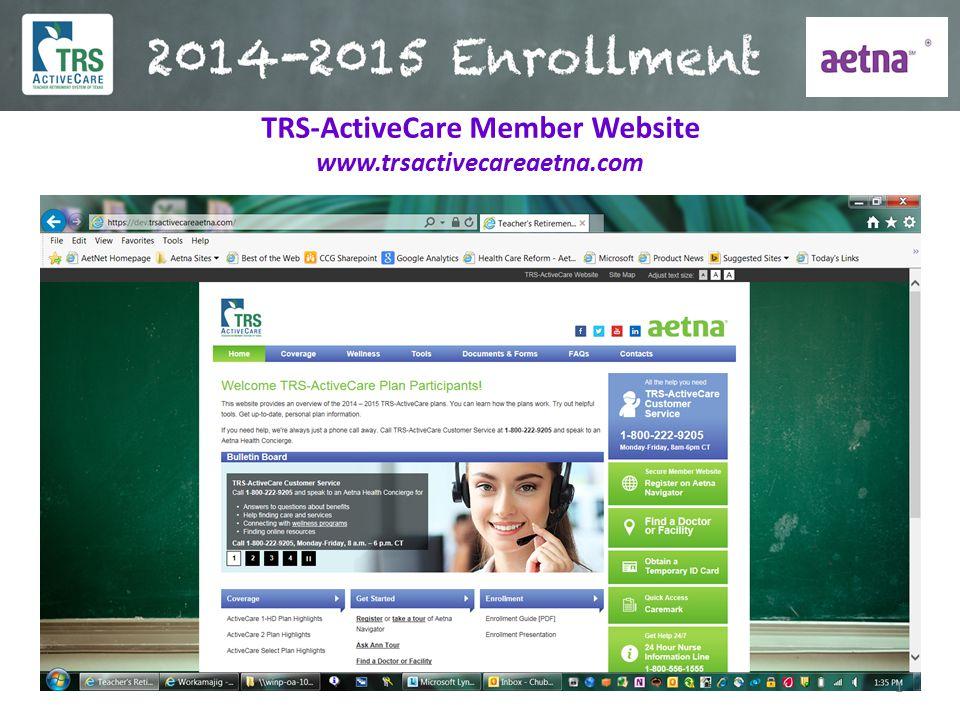 TRS-ActiveCare Member Website www.trsactivecareaetna.com 1