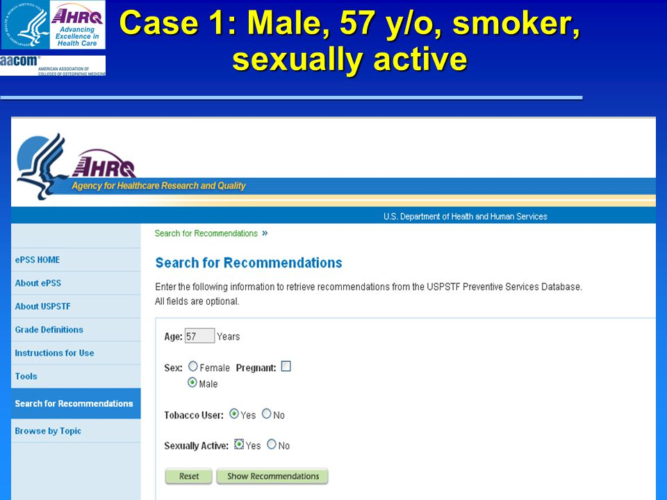 Case 1: Male, 57 y/o, smoker, sexually active