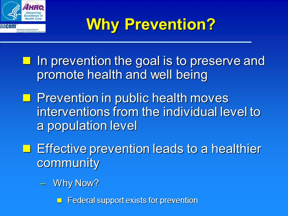 Why Prevention.