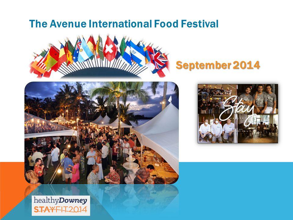 September 2014 The Avenue International Food Festival September 2014