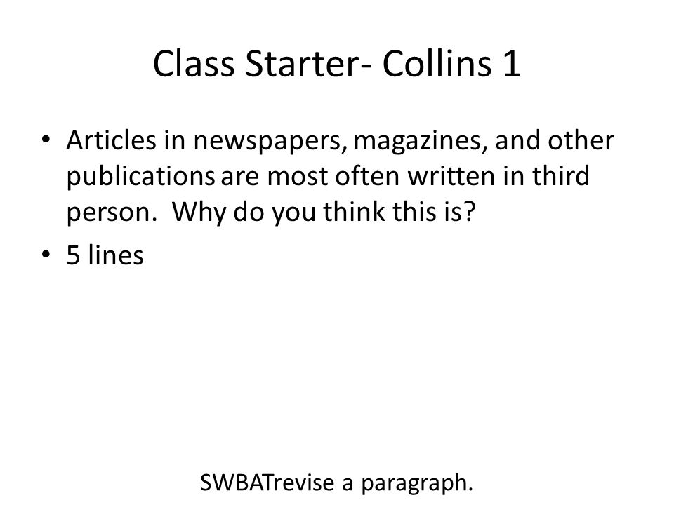 Agenda Writing Exercise Homework – Halloween Collins 3 due in two days SWBATrevise a paragraph.