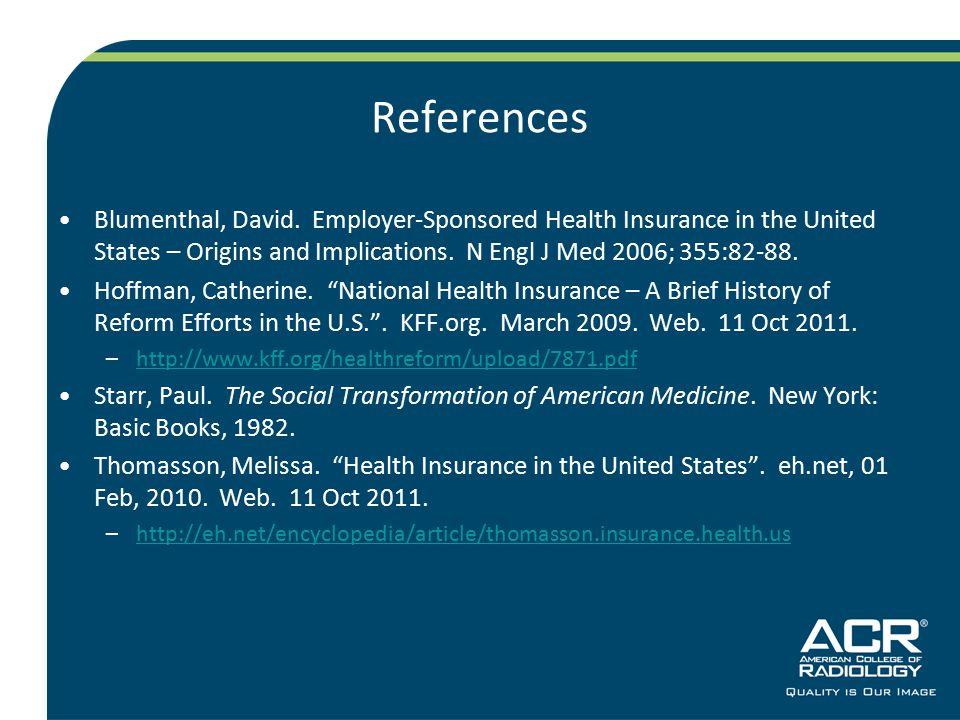 References Blumenthal, David.