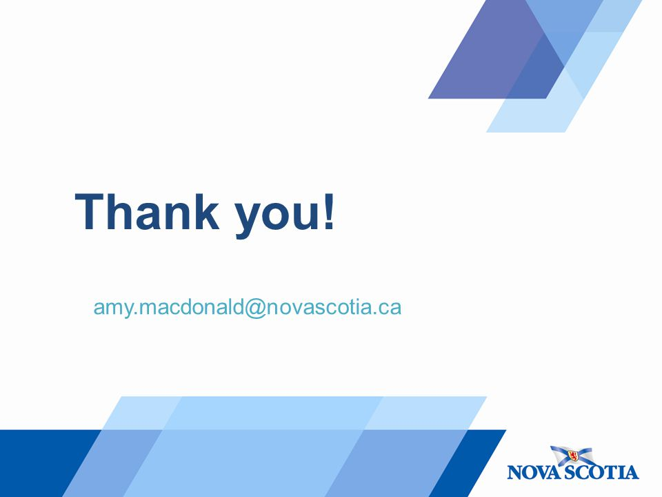 Thank you! amy.macdonald@novascotia.ca