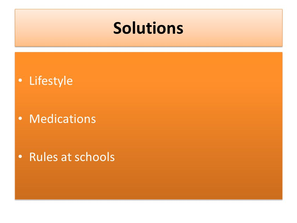 Solutions Lifestyle Medications Rules at schools Lifestyle Medications Rules at schools