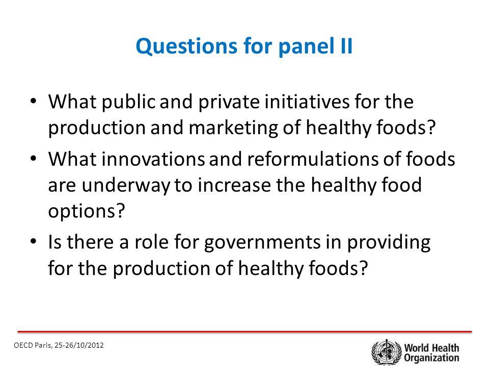  Healthy foods OECD Paris, 25-26/10/2012