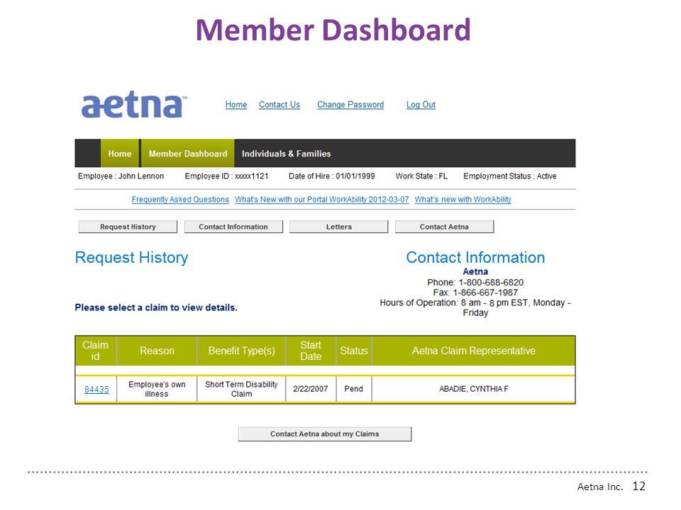 Aetna Inc. 11 Web Intake - Finalizing a New Claim Member Dashboard
