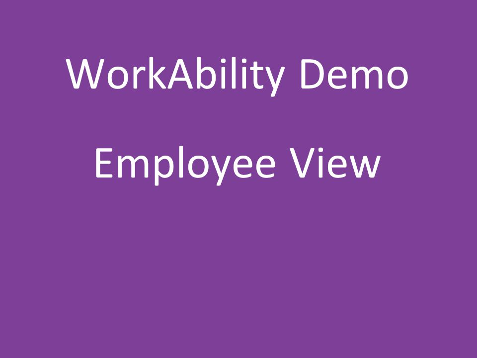Quality health plans & benefits Healthier living Financial well-being Intelligent solutions WorkAbility Demo