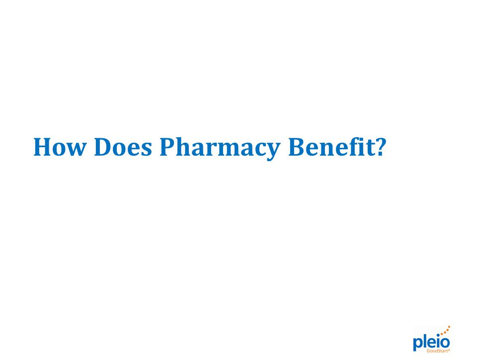 How Does Pharmacy Benefit