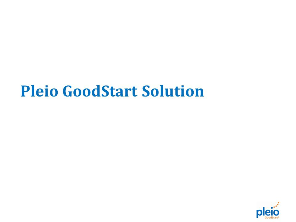 Pleio GoodStart Solution