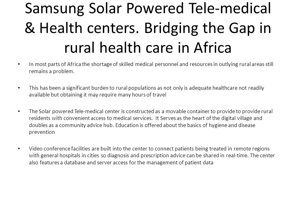 Samsung Solar Powered Tele-medical & Health centers.