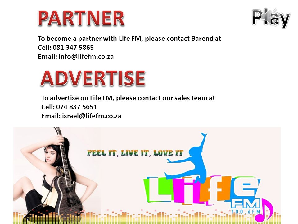Do YOUR Part ADVERTISE OR BECOME A PARTNER OF LIFE FM