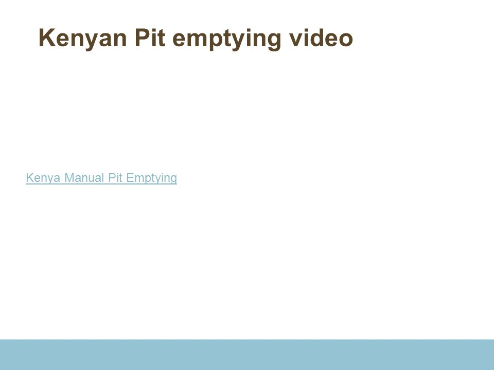 Kenyan Pit emptying video Kenya Manual Pit Emptying