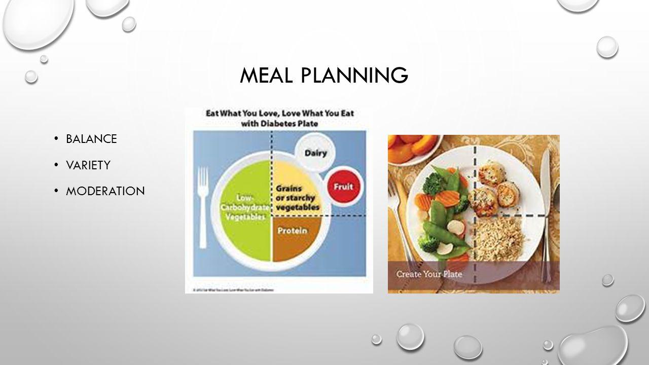MEAL PLANNING BALANCE VARIETY MODERATION