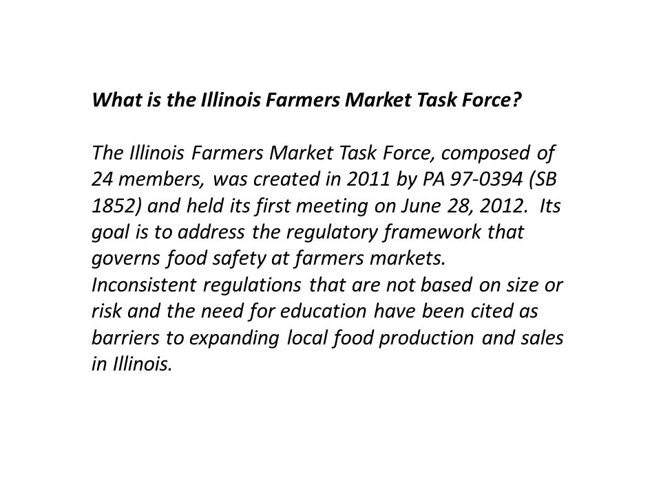What is the Illinois Farmers Market Task Force.