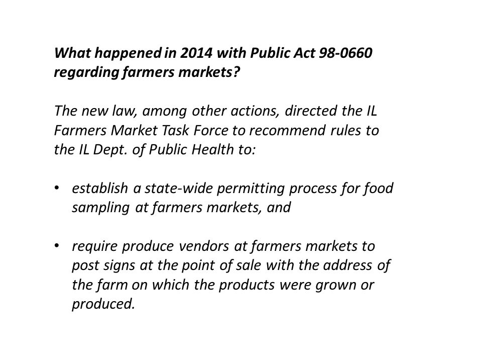 What happened in 2014 with Public Act 98-0660 regarding farmers markets.
