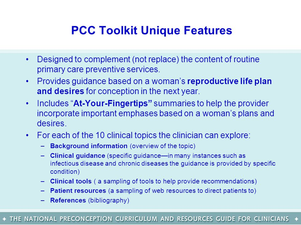 PCC Toolkit Unique Features Designed to complement (not replace) the content of routine primary care preventive services.